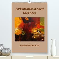 Farbenspiele in Acryl – Gerd Kriso (Premium, hochwertiger DIN A2 Wandkalender 2020, Kunstdruck in Hochglanz) von Schneider-kriso,  Erika
