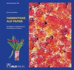 Farbentanz auf Papier von Kreide,  Ingrid, Lange-Weber,  Petra