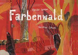 Farbenwald von Gordon,  Harald, Schwab,  Dorothee