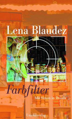 Farbfilter von Blaudez,  Lena
