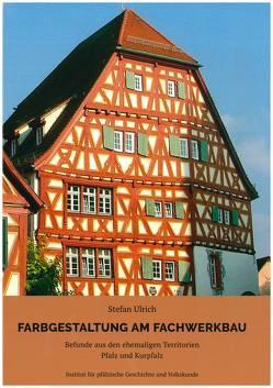 Farbgestaltung am Fachwerkbau von Ulrich,  Dr. Stefan