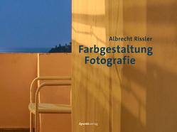 Farbgestaltung Fotografie von Rissler,  Albrecht