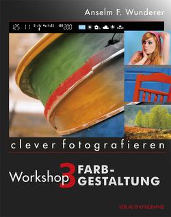 Farbgestaltung von Wunderer,  Anselm F.