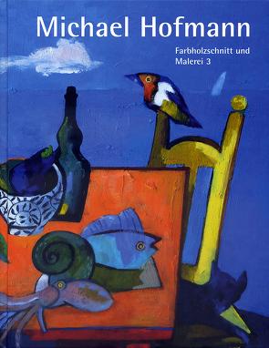 Farbholzschnitt und Malerei 3 von Hofmann,  Michael