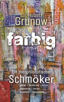 farbig von Grunow,  Hubert