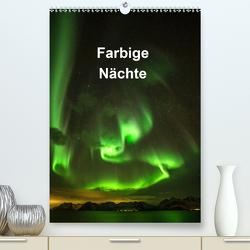 Farbige Nächte (Premium, hochwertiger DIN A2 Wandkalender 2020, Kunstdruck in Hochglanz) von Käfer,  Änne