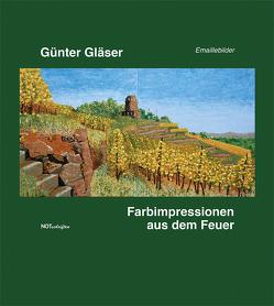 Farbimpressionen aus dem Feuer von Glaeser,  Günter