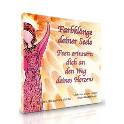 Farbklänge deiner Seele – Hörbuch von Christiane,  Zimmermann