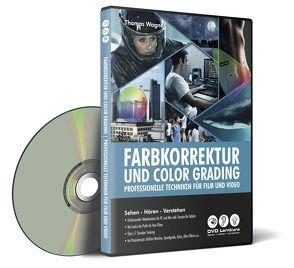 Farbkorrektur und Color Grading von Wagner,  Thomas
