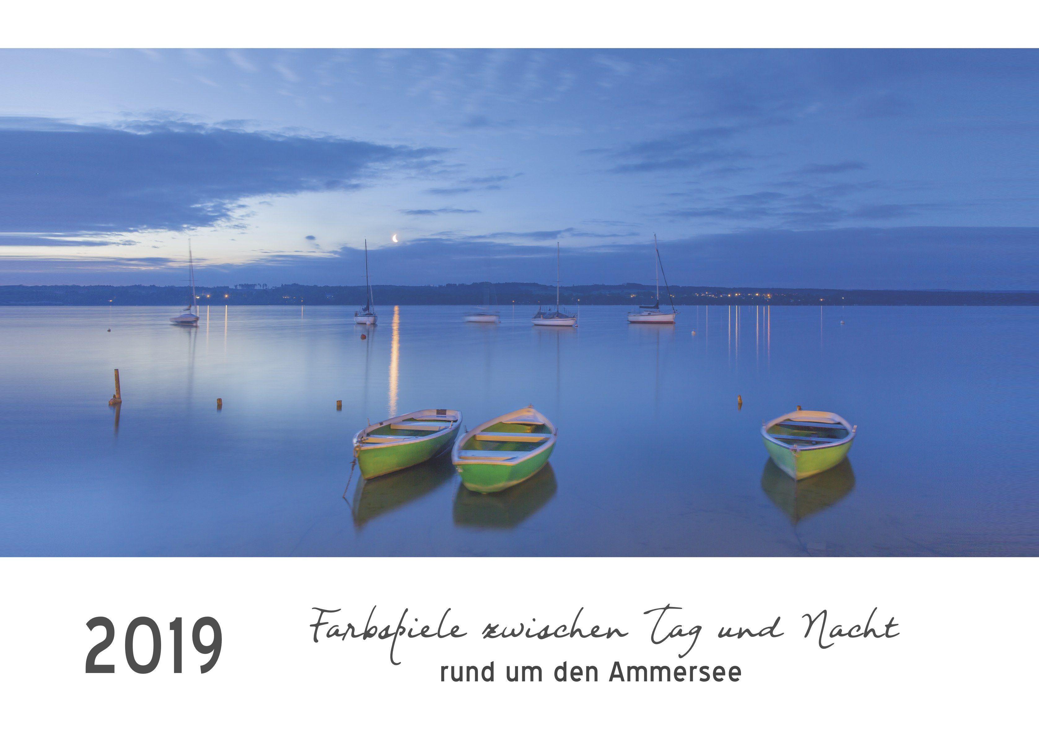 Farbspiele zwischen Tag und Nacht rund um den Ammersee (Wandkalender 2