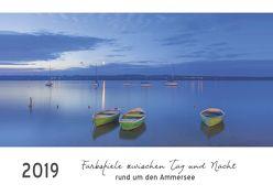 Farbspiele zwischen Tag und Nacht rund um den Ammersee (Wandkalender 2019 DIN A3 quer) von Hust,  Tanja