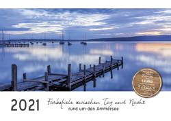 Farbspiele zwischen Tag und Nacht rund um den Ammersee (Wandkalender 2021 DIN A3 quer) von Hust,  Tanja