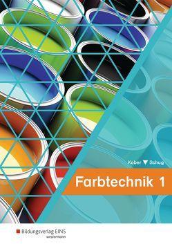 Farbtechnik von Kober,  Gerold, Schug,  Paul
