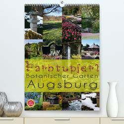 Farbtupferl – Botanischer Garten Augsburg (Premium, hochwertiger DIN A2 Wandkalender 2020, Kunstdruck in Hochglanz) von Cross,  Martina
