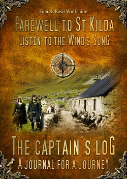 Farewell to St Kilda – Listen to the Wind's Song • The Captain's Log – A Journal for a Journey von Wolfrhine,  Basil, Wolfrhine,  Tina