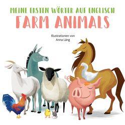 Farm Animals von Lang,  Anna