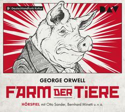 Farm der Tiere von Minetti,  Bernhard, Orwell,  George, Sander,  Otto, u.v.a., Walter,  Michael
