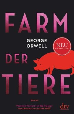 Farm der Tiere von Freytag,  Anne, Orwell,  George, Wolff,  Lutz-W.
