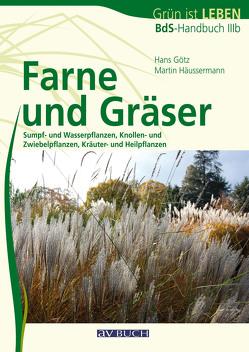Farne und Gräser von Goetz,  Hans, Häussermann,  Martin