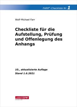 Farr, Checkliste 1 (Aufstellung, Prüfung und Offenlegung des Anhangs) von Farr,  Wolf-Michael