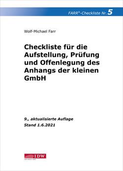 Farr, Checkliste 5 (Anhang der kleinen GmbH), 9. A. von Farr,  Wolf-Michael