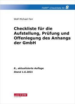 Farr, Checkliste 8 (Anhang der GmbH), 8. A. von Farr,  Wolf-Michael