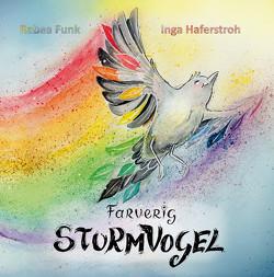Farverig Sturmvogel von Funk,  Rabea, Haferstroh,  Inga