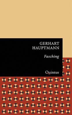 Fasching von Hauptmann,  Gerhart, Rohlfs,  Stefan