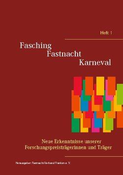 Fasching – Fastnacht – Karneval von Franken e. V.,  Fastnacht-Verband