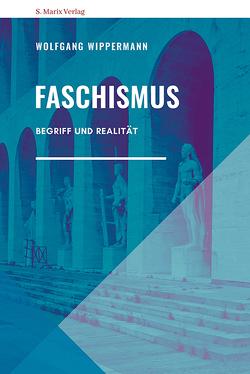 Faschismus von Wippermann,  Wolfgang