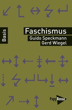 Faschismus von Speckmann,  Guido, Wiegel,  Gerd
