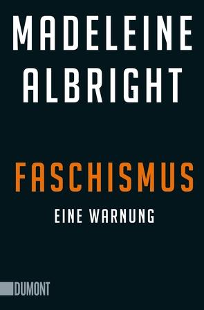 Faschismus von Albright,  Madeleine, Jendricke,  Bernhard, Wollermann,  Thomas