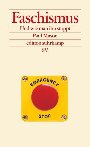 Faschismus von Gebauer,  Stephan, Mason,  Paul