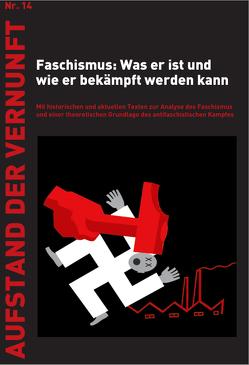 Faschismus: Was er ist und wie er bekämpft werden kann von Hämmerle,  Willy, Öfinger,  Hans G, Trotzki,  Leo, Tsipouras,  Sandro, Wassilikos,  Mario, Weston,  Fred, Ziermann,  Natalie