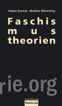 Faschismustheorien von Wörsching,  Mathias