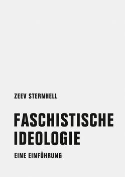 Faschistische Ideologie von Sternhell,  Zeev, Wölk,  Volkmar