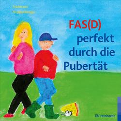 FAS(D) perfekt durch die Pubertät von Feldmann,  Reinhold, Noppenberger,  Anke