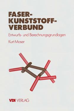 Faser-Kunststoff-Verbund von Moser,  Kurt