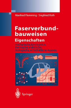 Faserverbundbauweisen Eigenschaften von Flemming,  Manfred, Roth,  Siegfried