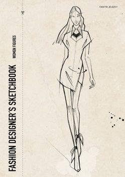 Fashion Designer's Scetchbook – women figures von Eletski,  Dimitri, Jelezky,  Dimitri
