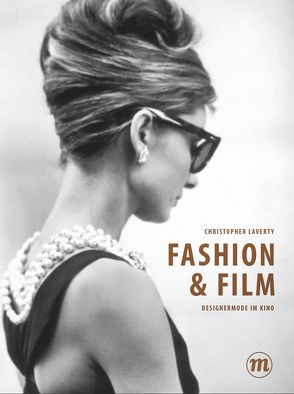 Fashion & Film von Laverty,  Christopher