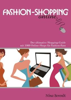 Fashion-Shopping online von Berendt,  Nina