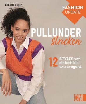 Fashion Update: Pullunder stricken von Olonetzky,  Nicolas, Ulmer,  Babette