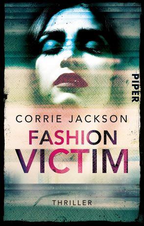 Fashion Victim von Jackson,  Corrie, Kramer,  Anna-Christin