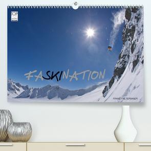 Faskination (Premium, hochwertiger DIN A2 Wandkalender 2021, Kunstdruck in Hochglanz) von Faltermaier,  Franz