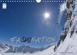 Faskination (Wandkalender 2019 DIN A4 quer) von Faltermaier,  Franz