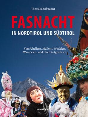 Fasnacht in Nordtirol und Südtirol von Nussbaumer,  Thomas