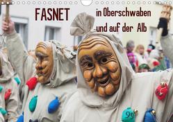 Fasnet in Oberschwaben und auf der Alb (Wandkalender 2020 DIN A4 quer) von Bindig,  Rudolf