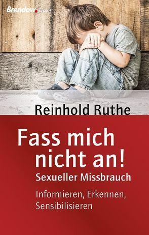 Fass mich nicht an! von Ruthe,  Reinhold