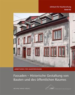 Fassaden – Historische Gestaltung von Bauten und des öffentlichen Raumes